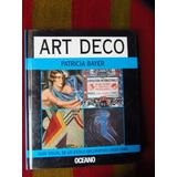 Art Deco Guía Visual De Un Estilo Decorativo (1920-1940).