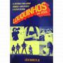 Livro Louquinhos Por Jesus - Lúcio Barreto
