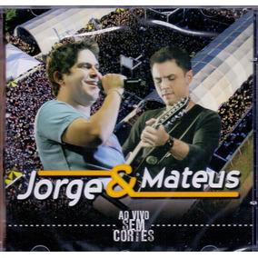 Cd Jorge & Mateus - Ao Vivo Sem Cortes - Novo***