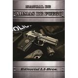 Manual De Armas De Fuego