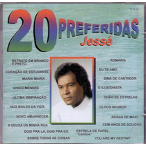 Cd Jessé - 20 Preferidas - Novo***