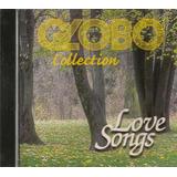 Cd Globo Collection - Love Songs