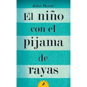 El Niño Con El Pijama De Rayas ... John Boyne Dhl