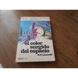 El Color Surgido Del Espacio H.p Lovecraft 1973