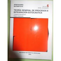 Teoría Genral De Procesos E Integración Estocástica. Bojdick