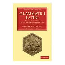Libro Grammatici Latini, Heinrich Keil