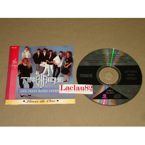 Timbiriche Con Todos Menos Conmigo 1995 Melody Cd