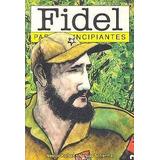 Fidel Para Principiantes Kohan Scherma