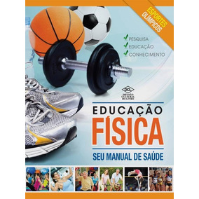 Livro Educação Física Seu Manual De Saúde + Brinde
