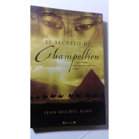 El Secreto De Champollion - Jean Michel Riou