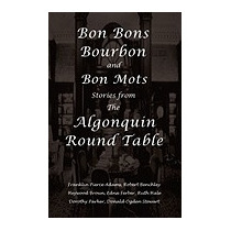 Bon Bons, Bourbon And Bon Mots:, Franklin Pierce Adams
