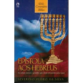 Livro Epístola Aos Hebreus / Severino Pedro Da Silva