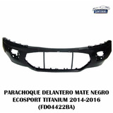 Parachoque Delantero Ford Ecosport Titanium 2014-2016 Negro