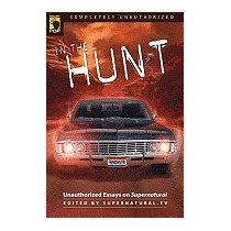 In The Hunt: Unauthorized Essays On, Supernatural Tv