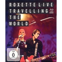Roxette - Live Traveling The World - Blu Ray+cd - Lacrado