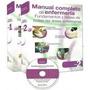 Manual Completo De Enfermeria Fundamentos Y Bases 2 Vol-cd