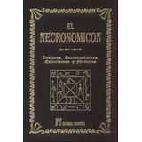 El Necronomicon Conjuros Encantamientos Exorcismos Hechizos