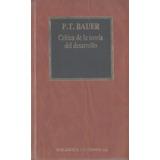 Libro De Economía : Teoría Del Desarrollo ( Crítica ) Bauer