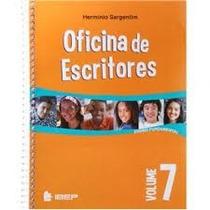 Oficina De Escritores - Vol 7 - Fundamental 2 - 7ª Ano