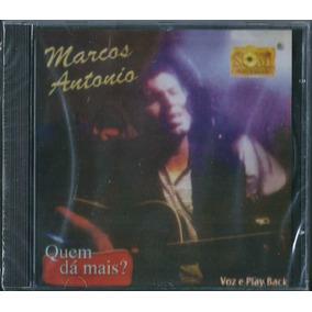 Cd Marcos Antonio - Quem Dá Mais (bônus Pb)