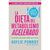 Libro Digital Dieta Del Metabolismo Acelerado + Recetas