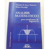 Analisis Matematico 1 Para Ingenieria Garcia Venturini