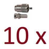 Kit 10 Cn-110 Conector Uhf M P/cabo Rgc058 Ou Rgc213