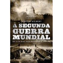 Livro - A Segunda Guerra Mundial - Dias Que Mudaram Mundo #