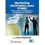Libro Marketing Electrónico Para Pymes - Cómo Vender, Promoc