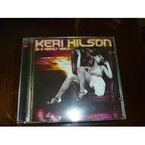 Cd Keri Hilson In A Perfect World Melhor Preço Mercadolivre