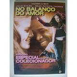 Dvd No Balanço Do Amor Edição Especial Para Colecionador