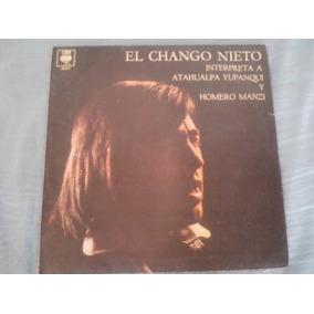Disco Lp El Chango Nieto Interpreta A Atahualpa Yupanqui Lp