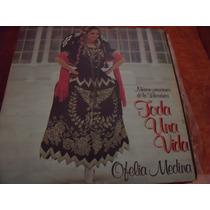 Lp Ofelia Medina, Toda Una Vida Con Insert, Envio Gratis