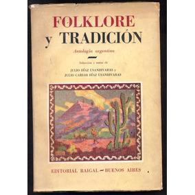 Folklore Y Tradición - Antología Argentina Diaz Usandivaras