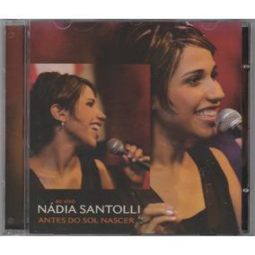 Nádia Santolli - Cd Antes Do Sol Nascer