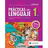 Prácticas Del Lenguaje 1 Serie Huellas Estrada
