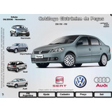 Catálogo Eletrônico De Peças Vw / Audi / Seat - Ano Até 2008