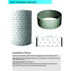 Aros Perforados De Hormigon Armado Para Pozo Ciego + Iva