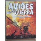 Livro Aviões De Guerra Desde 1794 Até 1945 V.1