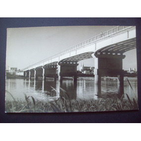 Foto Postal Ponte Presidente Dutra - Petrolina Juazeiro