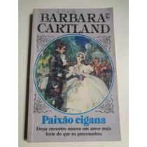Livro Barbara Cartland N° 222 Paixão Cigana