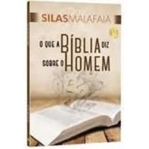 Livro O Que A Bíblia Diz Sobre O Homem Silas Malafaia