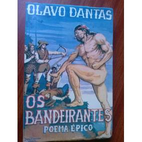 Livro - Os Bandeirantes Poema Épico - Olavo Dantas - Autogra