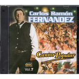 Carlos Ramon Fernandez - Cantor Popular - Los Chiquibum