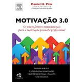 Motivação 3.0 Livro Daniel Pink Liderança Gestão Empresas