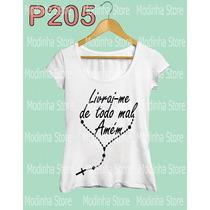 Livrai-me De Todo Mal Amém Fé Blusa Tshirt Camiseta Estampa
