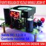Fuente Regulada De Voltaje Variable Lm338k Kit