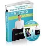 Adelgazar Para Siempre Metodo Gabriel Ebook Pdf + Bonos