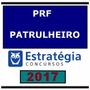 Rateio Polícia Rodoviária Federal Estratégia + Brindes!