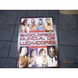 Enciclopedia Mundial De Luchadores